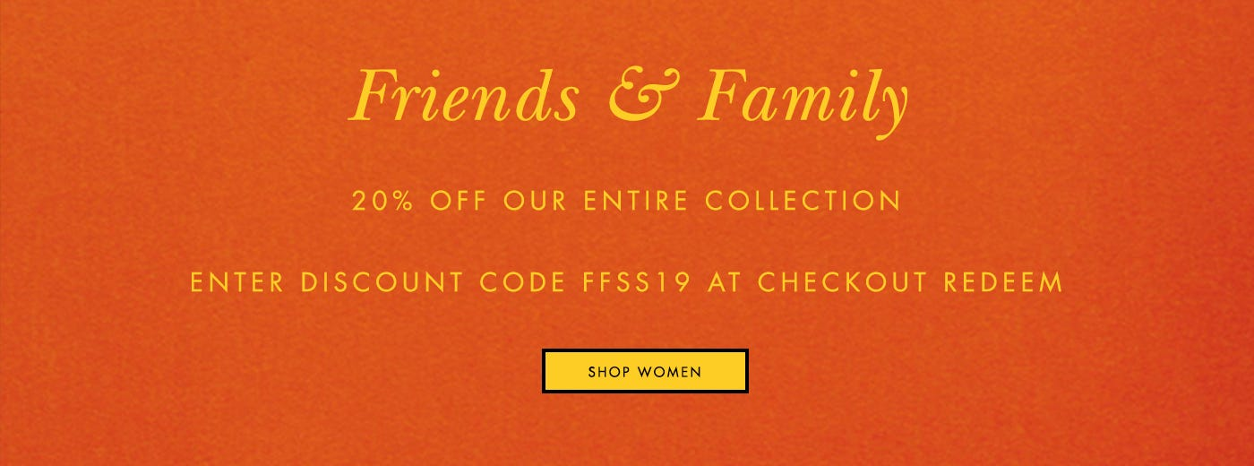 FRIENDS & FAMILY - WOMEN